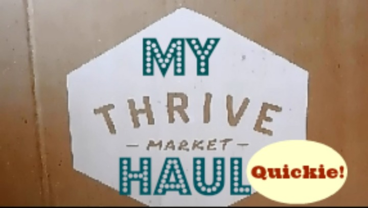 Organic Foods & Products: My Thrive Market Haul!