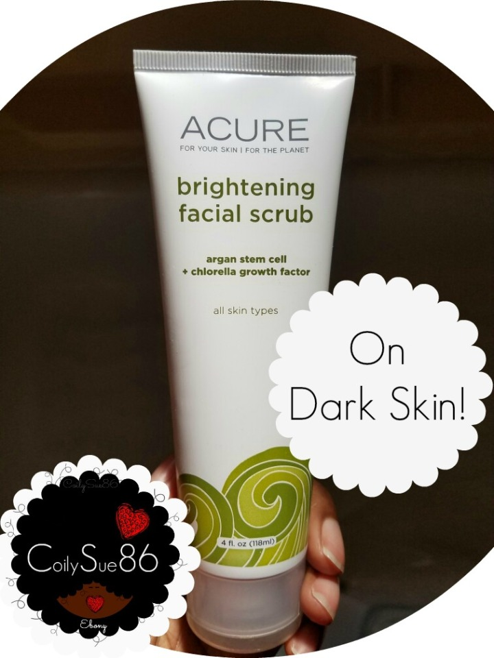 Acure Brightening Facial Scrub Review on Dark Skin.