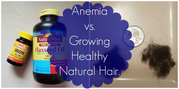 Anemia vs. Growing Healthy Natural Hair.