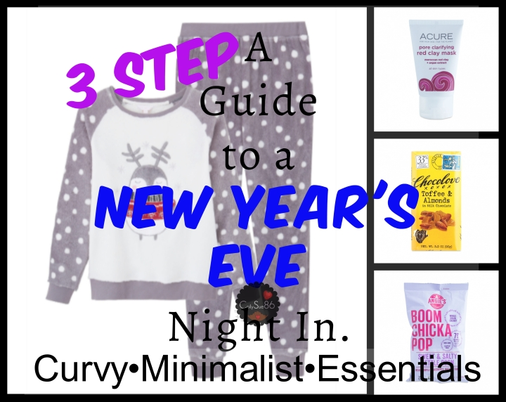 A 3 Step Guide to a New Year's Eve Night In. Curvy•Minimalist•Essentials