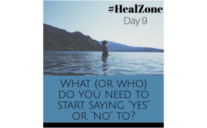#HealZone Journal Prompt: DayNine.