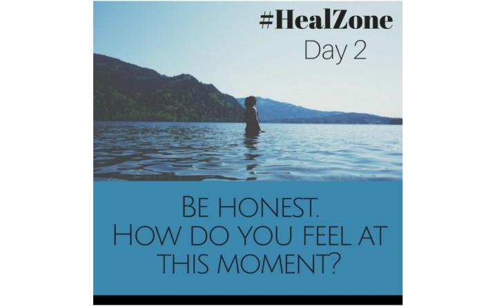 #HealZone Journal Prompt: DayTwo.