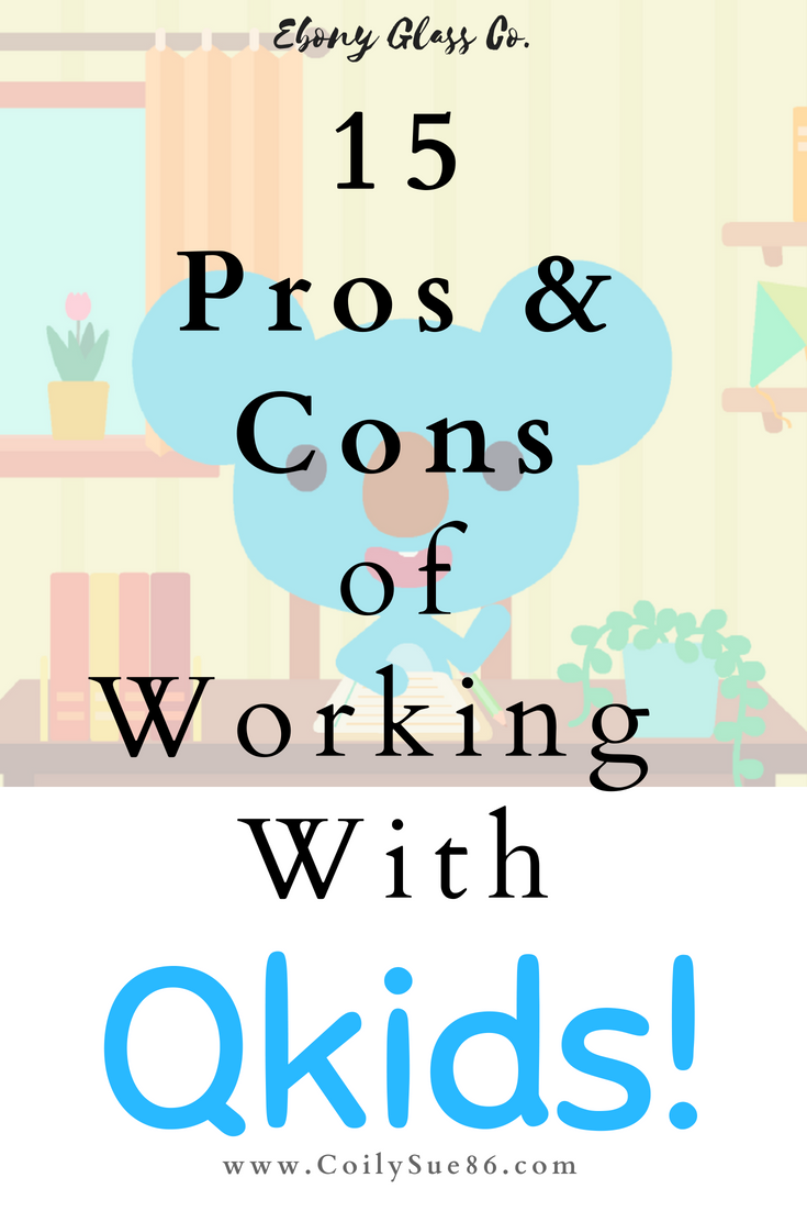 15 Pros and Cons of Working with Qkids